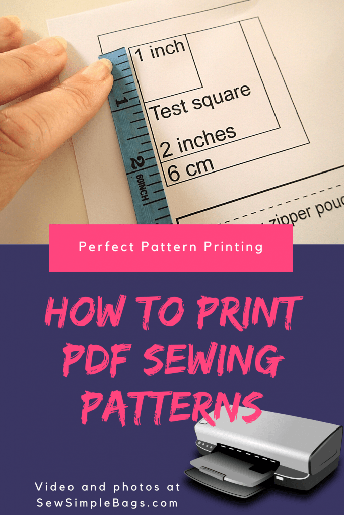 How to print PDF sewing patterns. Tips for printing digital sewing patterns at home. Video tutorial and written instructions for how to perfectly print pdf sewing patterns and scale them correctly. Step by step printing video tutorial and screen shots for beginner sewers. #SewSimpleBags
