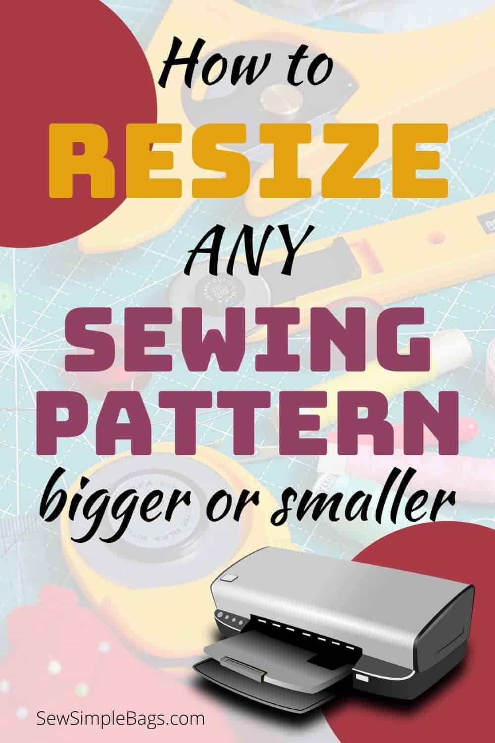 Graphic with text, how to resize any sewing pattern bigger or smaller
