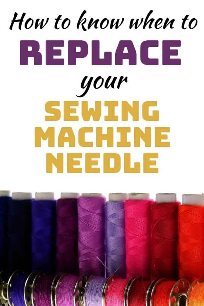 How do you know when to replace your sewing machine needle, how can you tell when your sewing machine needle is blunt? Everything you need to know about sewing machine needles including what the numbers and colors mean on the needle, how, when and why to replace it and the different types of sewing machine needle, and when you would use them.