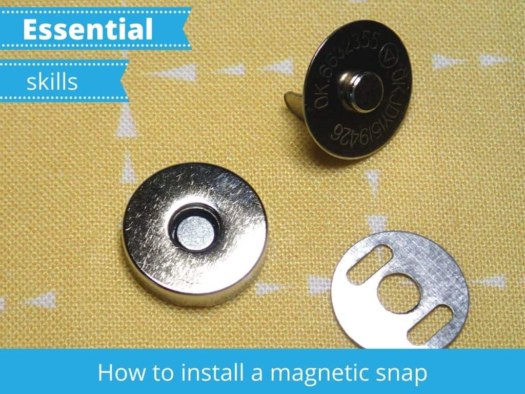 How to install a magnetic snap. Easy to follow step by step sewing tutorial with photos for sewing beginners. Easy and essential bag making skills series shows how to get the perfect result when installing a magnetic snap or button into a bag or purse project. Tips for getting a strong result, where to buy magnetic snaps and how to identify the parts of the snap.